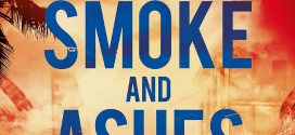 Smoke and Ashes by Abir Mukherjee | Book Review