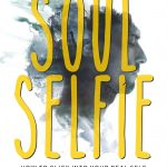 Soul Selfie: How To Click Into Your Real Self By Sadguru Rameshji | Book Review