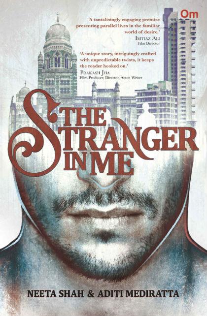 The Stranger in Me by Neeta Shah and Aditi Mediratta | Book Cover
