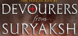 A Short Book Review For Devourers from Suryaksh (Time Travelers Book 2) By Varun Sayal | Guest Post