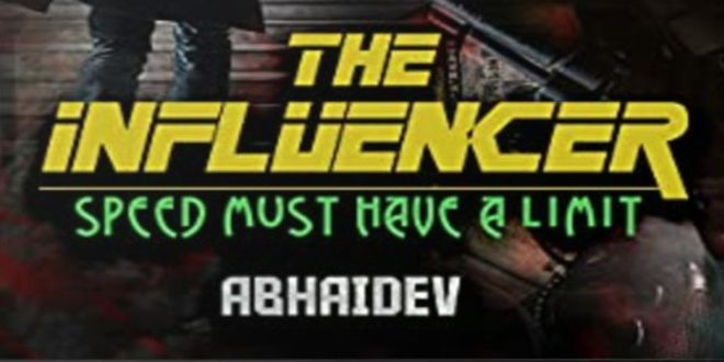 The Influencer By Mayank Chandna (Abhaidev) | Book Review