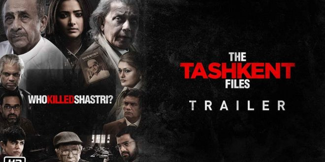 The Tashkent Files | Movie Review