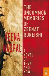 The Uncommon Memories Of Zeenat Qureishi - by Veena Nagpal