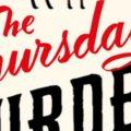 The Thursday Murder Club by Richard Osman | Book Cover