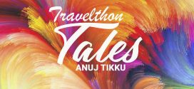 Travelthon Tales By Anuj Tikku | Travel Tales Collection | Book Review