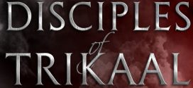 Disciples of Trikaal | Short Book Review