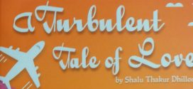 A Turbulent Tale of Love by Shalu Thakur Dhillon | Book Reviews