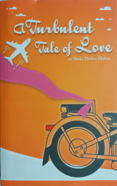A Turbulent Tale of Love by Shalu Thakur Dhillon | Book Cover