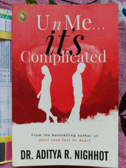 U n Me it's Complicated By Dr. Aditya Nighhot | Book Cover