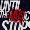 Until the Music Stops by Naimish Srivastava | Book Cover