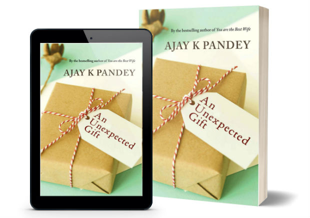An Unexpected Gift by Ajay K Pandey   Book Cover