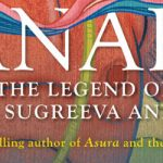 Vanara: The Legend of Baali, Sugreeva and Tara by Anand Neelakantan | Book Cover