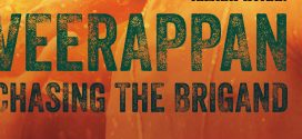 Veerappan: Chasing The Brigand by K Vijay Kumar | Book Review