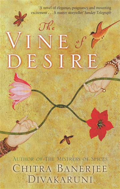 The Vine of Desire by Chitra Banerjee Divakruni | Book Cover