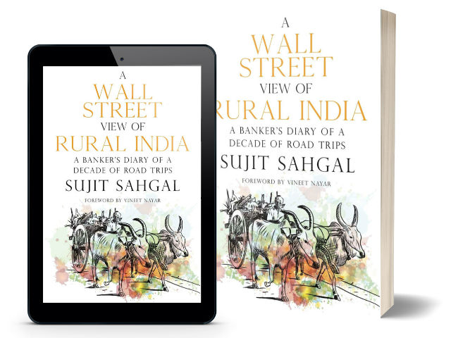 A Wall Street View of Rural India | A Banker's Diary Of A Decade Of Road Trips By Sujit Sahgal | Cover Page