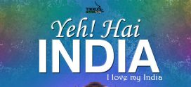 Yeh! Hai INDIA: I Love My India By Anuj Tikku | Book Review